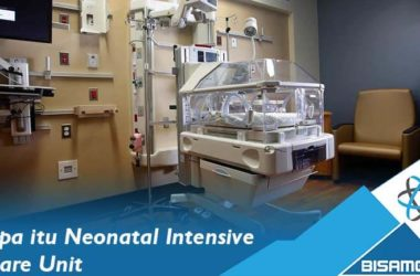 Apa itu Neonatal Intensive Care Unit (NICU)